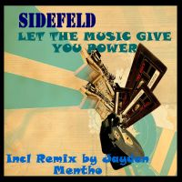Sidefeld-Let the music give you power
