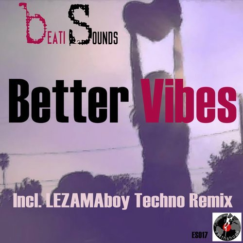 Beati Sounds-Better Vibes