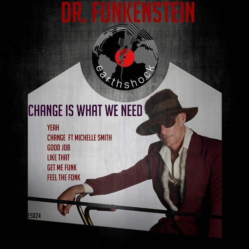 Dr. Funkenstein-Change is what we need