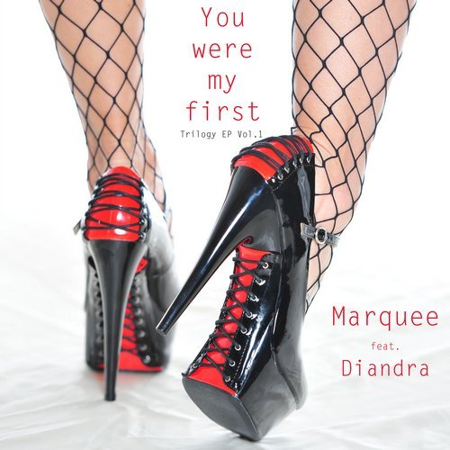 Marquee-You were my first