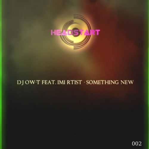 DJ Ow-T feat. IMI RTIST-Something new