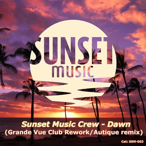 Sunset Music Crew- Dawn