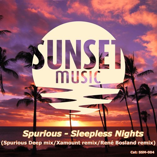 Spurious-Sleepless Nights