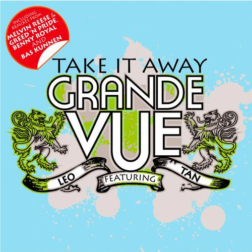 Grande Vue feat Leo Tan- Take it away