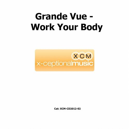 Grande Vue-Work your body